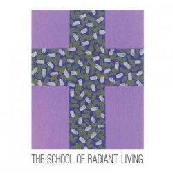 School Of Radiant Living - The School Of Radiant Living