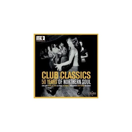 Various - Club Classics: 50 Years Of Northern Soul