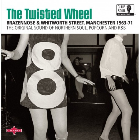Various - Club Soul: Twisted Wheel Manchester 1963-71