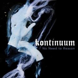 Kontinuum - No Need To Reason (LTD Blue Vinyl)