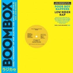 Poor Boy Rappers - Low Rider Rap (LTD 500 Worldwide)