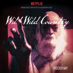Brocker Way - Wild Wild Country Soundtrack (Maroon / Orange Vinyl)