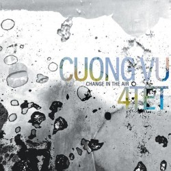 Cuong Vu 4tet - Change In The Air