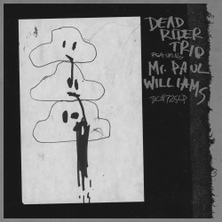 Dead Rider Trio - Dead Rider Trio Featuring Mr. Paul Williams