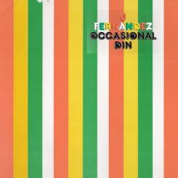 J Fernandez - Occasional Din (Beer Coloured Vinyl)