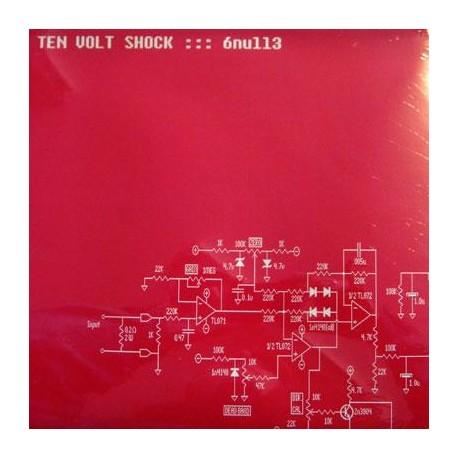 Ten Volt Shock - 6null3