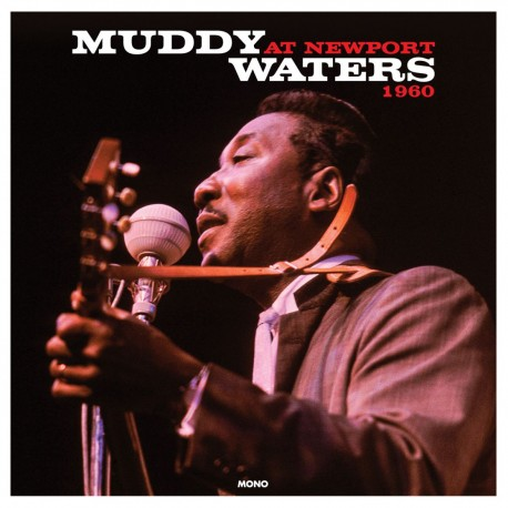Muddy Waters - Muddy Waters At Newport 1960
