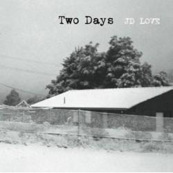 Jd Love - Two Days Lp