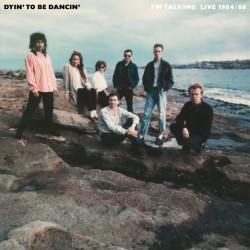 I'm Talking - Dyin' To Be Dancin' Live 1984 / 86 (Blue Vinyl)