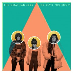 Coathangers - Devil You Know (Green Vinyl)