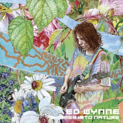 Ed Wynne - Shimmer Into Nature