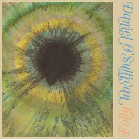 Daniel O'Sullivan - Folly (LTD Yellow Vinyl)