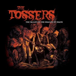 The Tossers - The Valley Of The Shadow Of Death (LTD Green Vinyl)
