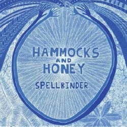 Hammocks And Honey - Spellbinder