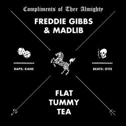 Madlib & Freddie Gibbs - Flat Tummy Tea