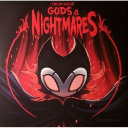 Christopher Larkin - Hollow Knight Gods & Nightmares