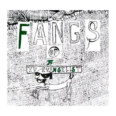 Fangs Of A Tv Evangelist - Fangs Of A Tv Evangelist