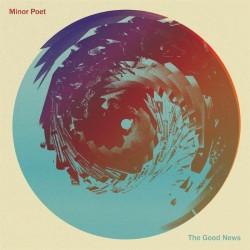 Minor Poet - The Good News