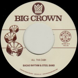 Bacao Rhythm & Steel Band - Great To Be Here / All Tha Ca$h