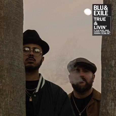 Blu & Exile - True & Livin'