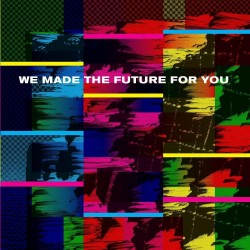 Various - We Made The Future For You