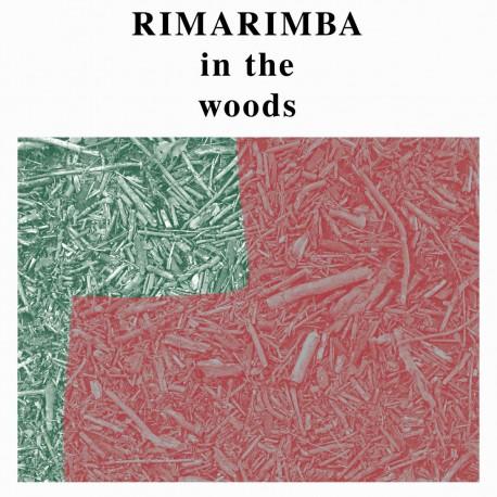 Rimarimba - In The Woods