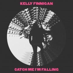 Finnigan, Kelly - Catch Me I'm Falling (Pink Vinyl)