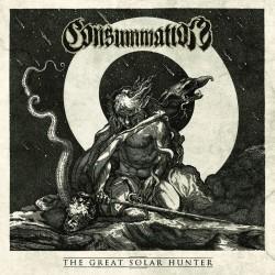 Consummation - The Great Solar Hunter