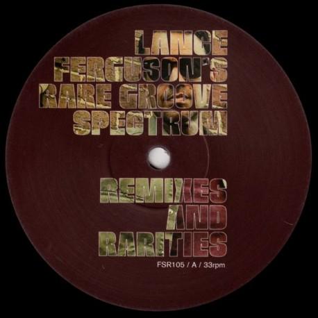 Lance Ferguson - Rare Groove Spectrum Remixes And Rarities