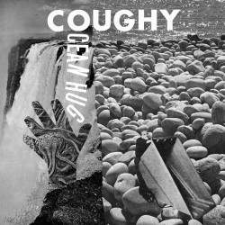 Coughy - Ocean Hug (LTD White Vinyl)