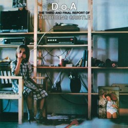 Throbbing Gristle - D.o.A The Third And Final Report (Green Vinyl)
