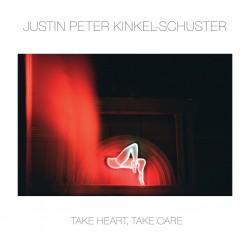 Justin Peter Kinkel-schuster - Take Heart, Take Care