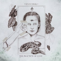 Jenny Hval - The Practice Of Love (LTD Sand Coloured Vinyl)