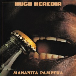 Hugo Heredia - Mananita Pampera