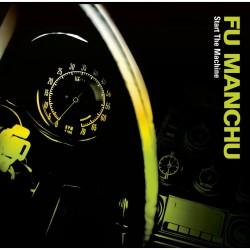 "Fu Manchu - Start The Machine (LTD Col Vinyl + 7"" Flexi Disc)"