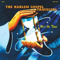 The Harlem Gospel Travelers - He's On Time (LTD Clear Vinyl)