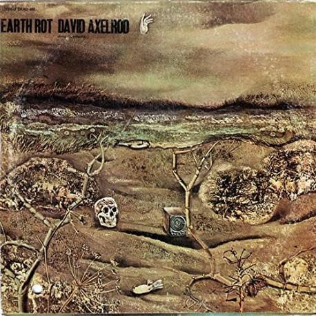 David Axelrod - Earth Rot