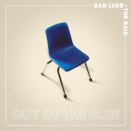 Dan Luke & The Raid - Out Of The Blue (LTD Col Vinyl)