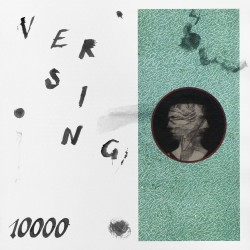 Versing - 10000 (LTD Coloured Vinyl)