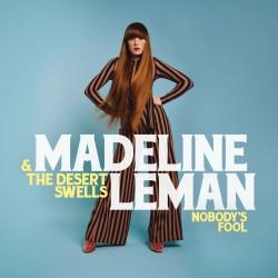 Madeline Leman & The Desert Swells - Nobody's Fool