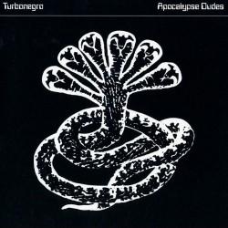 Turbonegro - Apocalypse Dudes