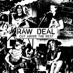 Raw Deal - Cut Above The Rest (Clear Vinyl)