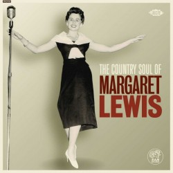 Margaret Lewis - The Country Soul Of Margaret Lewis