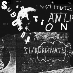 Institute - Subordination (LTD Grey Vinyl)