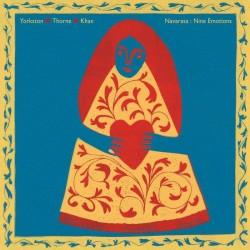 Yorkston / Thorne / Khan - Navarasa: Nine Emotions (LTD Green Vinyl)