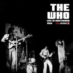 The Who - Live In Amsterdam 1969