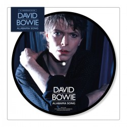 "David Bowie - Alabama Song (7"" Picture Disc)"