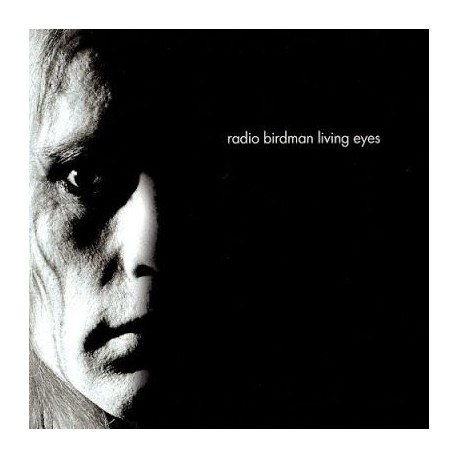 Radio Birdman - Living Eyes (Rockfield Version)