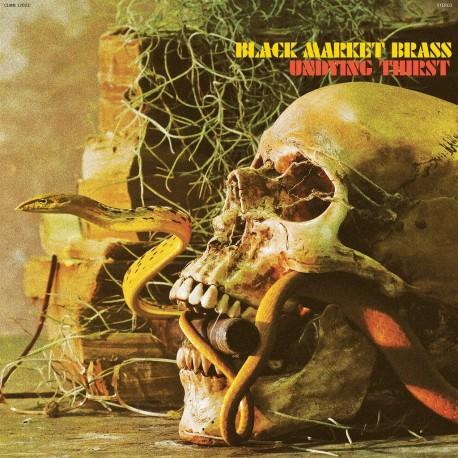 Black Market Brass - Undying Thirst