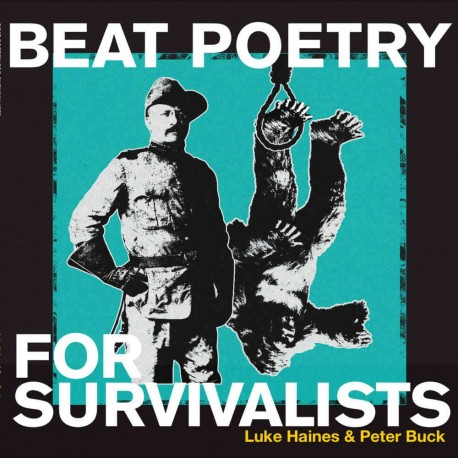 Luke Haines - Beat Poetry For Survivalists